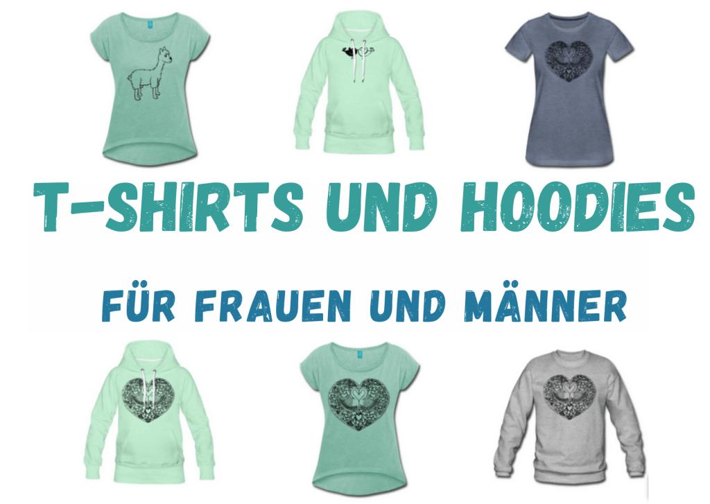 T-Shirts und Hoodies für Frauen und Männer