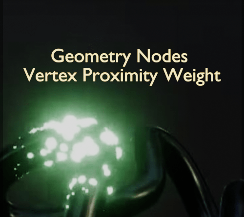 Geometry Nodes with Vertex Proximity Weight