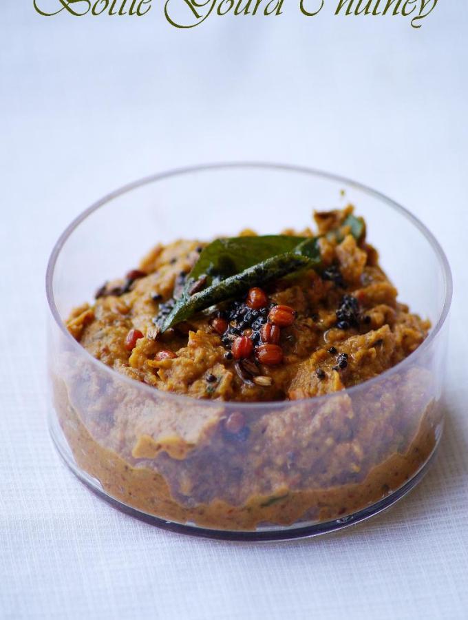 Sorakaya Pachadi Recipe – Andhra Style Bottle Gourd Chutney Recipe