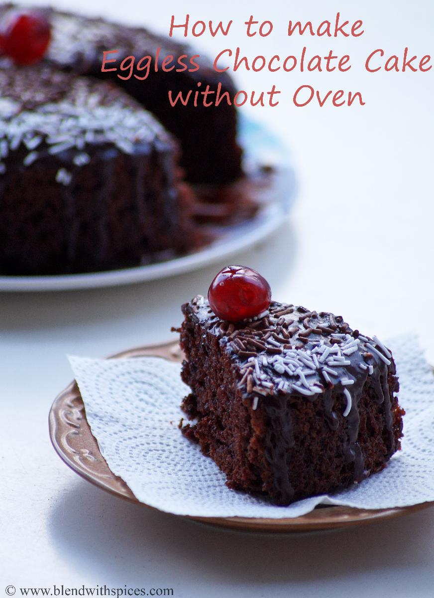 Eggless Chocolate Cake Recipe in Pressure Cooker - How to make Eggless Cake without Oven - Step by Step Photos - Blend with Spices