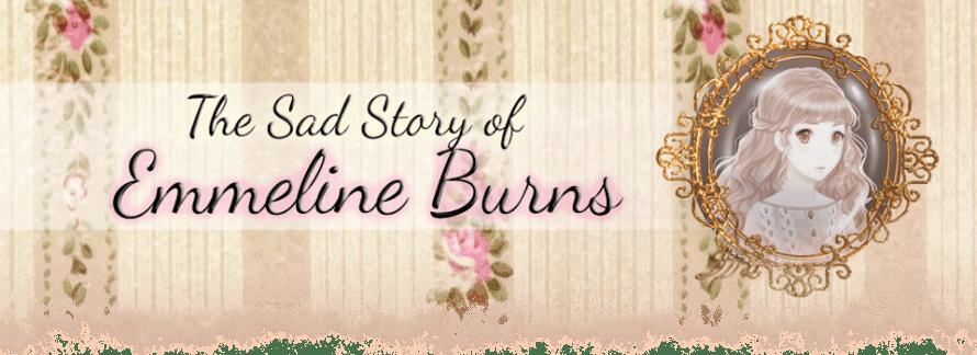 The Sad Story of Emmeline Burns.png