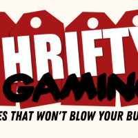 Thrifty Gaming: Games That Won't Blow Your Budget #84