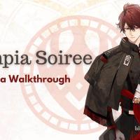 Olympia Soiree - Akaza Walkthrough
