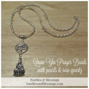 Quan Yin Prayer Beads with Pearls, Rose Quartz & Tree of Life
