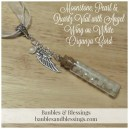 Moonstne, Pearl & Quartz Vial with Angel Wing on White Organza Cord