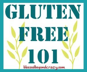 Gluten Free 101