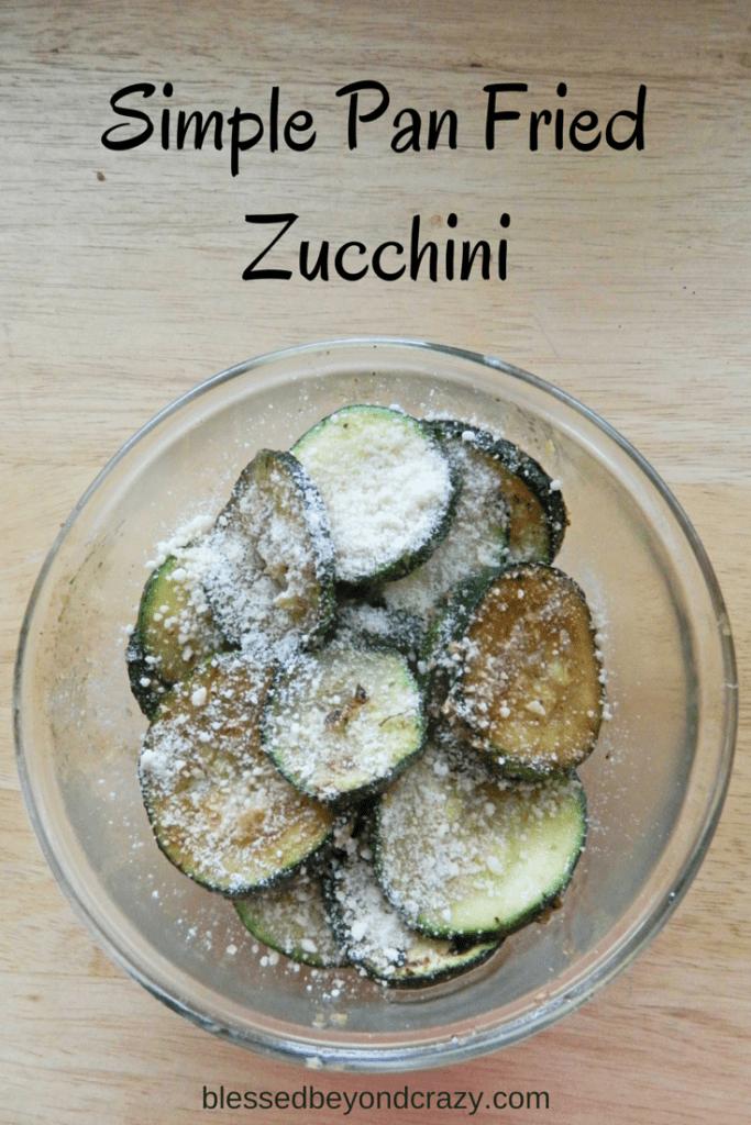 Simple Pan Fried Zucchini