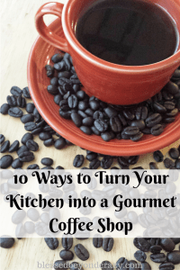 11 Ways to Turn Your Kitchen into a Gourmet
