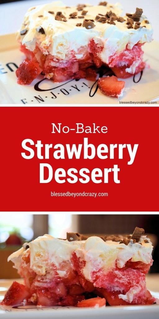 No-Bake Strawberry Dessert