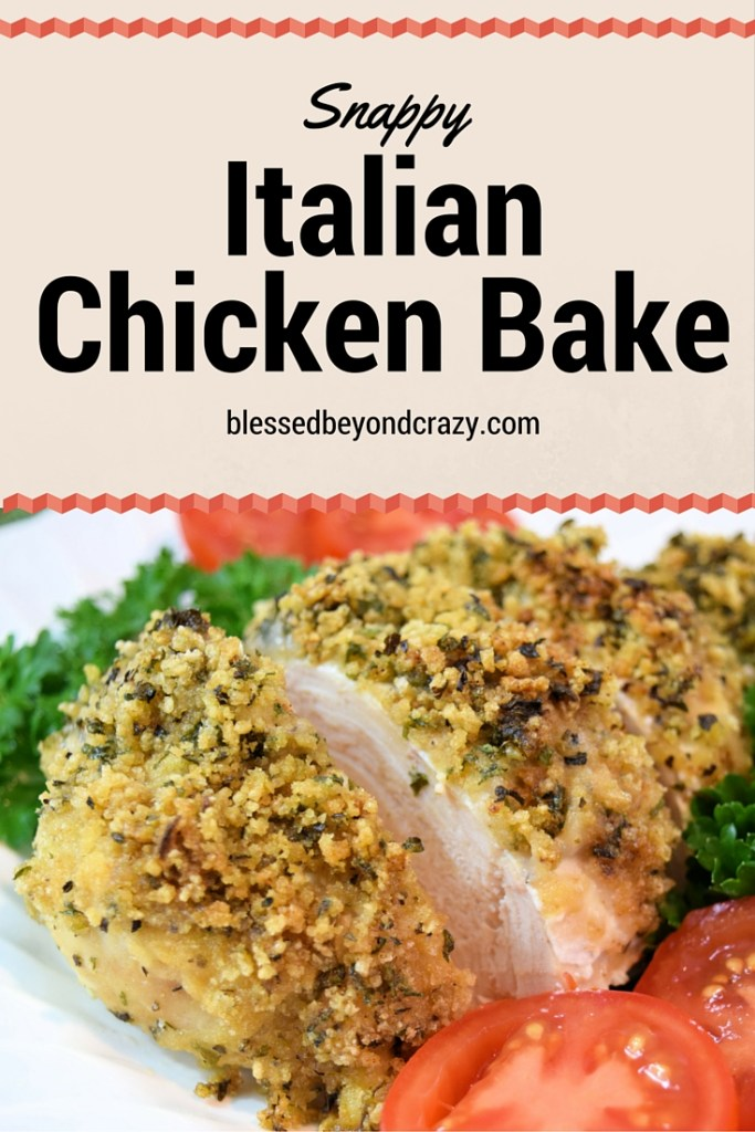Snappy Italian Chicken Bake