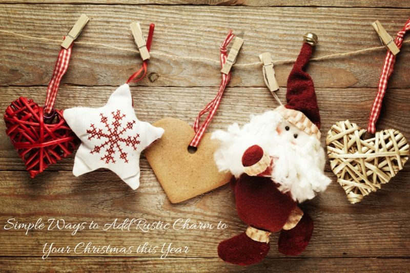 simple ways to add rustic charm to your Christmas this year 1