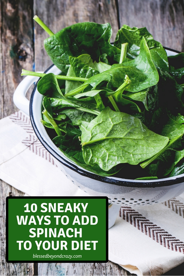 10 Sneaky Ways to Add Spinach to Your Diet