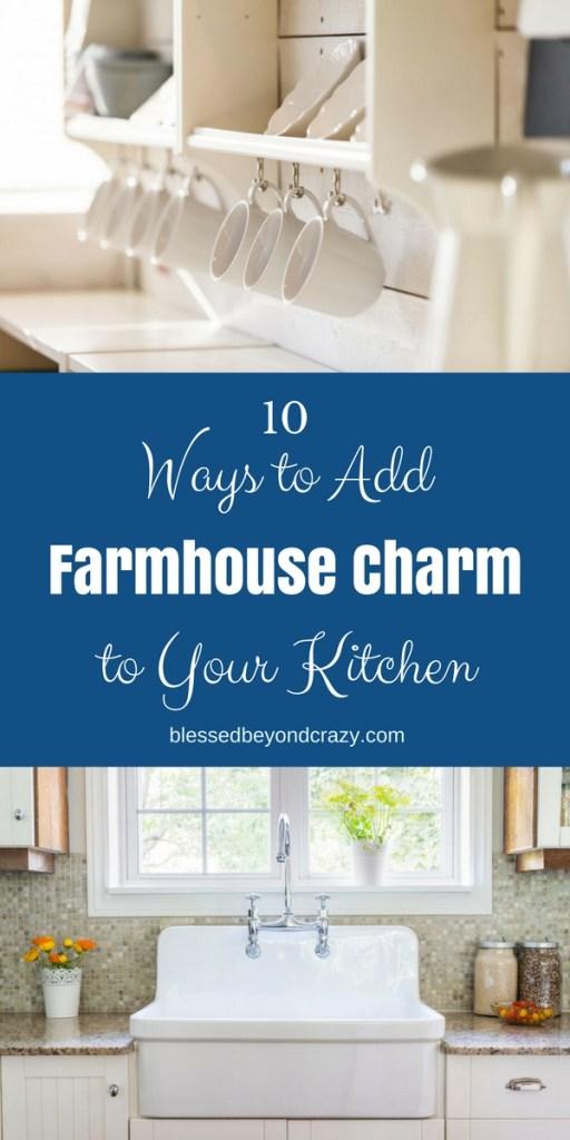10 Ways to Add Farmhouse Charm to Your Kitchen