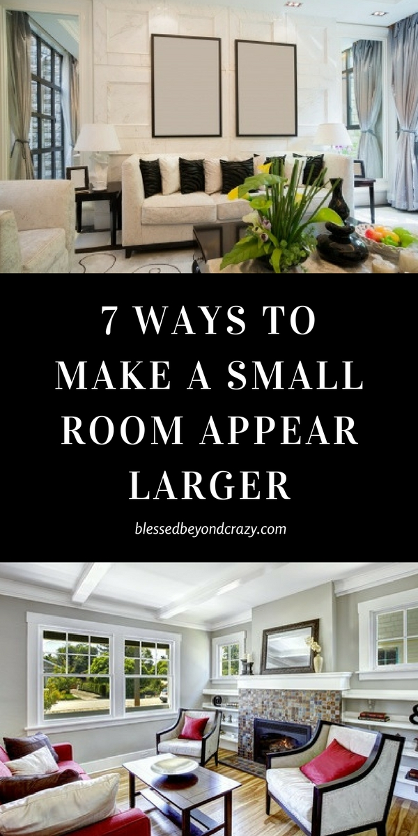 7 Ways to Make a Small Room Appear Larger
