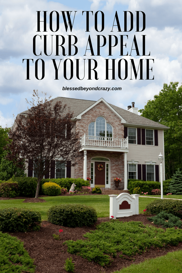 How to Add Curb Appeal to Your Home
