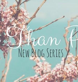 More Than Pretty Blog Series