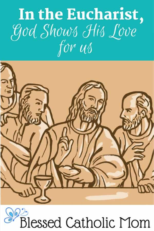 God shows His love for us in the Eucharist. Receiving Jesus' body and blood in Holy Communion, is one of the best ways we can uniteourselves with Christ. Image of a drawing of Jesus at the Last Supper with some of His Apostles. #Catholic #Eucharist #faith #God'slove