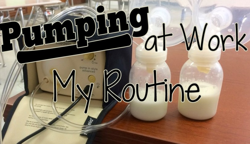 Pumping at Work: My Routine