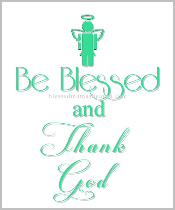 Be Blessed & Thank God for everything ღ