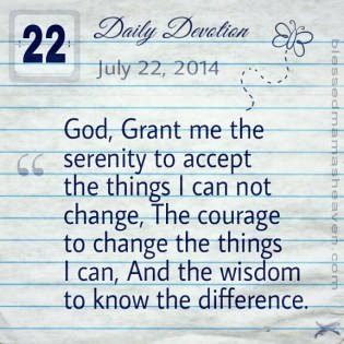 • Daily Devotion • July 22, 2014 • The Serenity Prayer