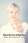 What is Rejection and the Fear of Rejection?
