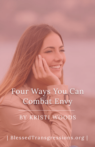 Four Ways You Can Combat Envy