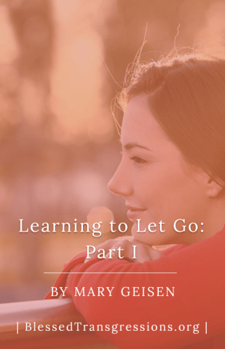 Learning to Let Go: Part I