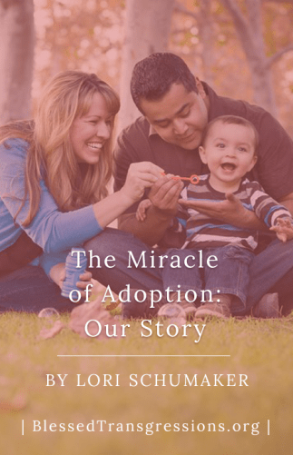 The Miracle of Adoption: Our Story