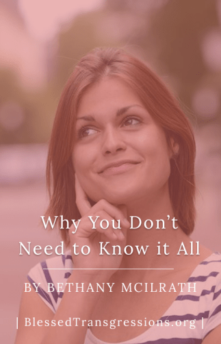 Why You Don't Need to Know It All