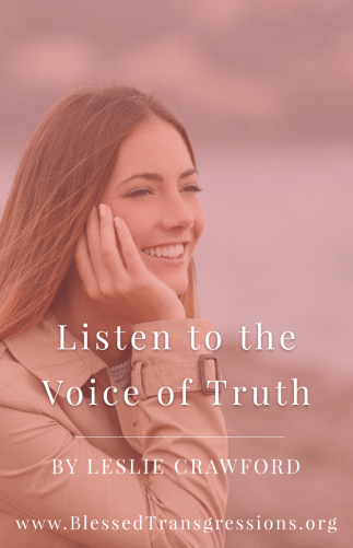 Listen to the Voice of Truth