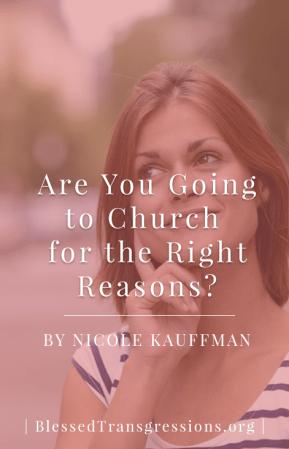 Church Right Reasons - Pinterest