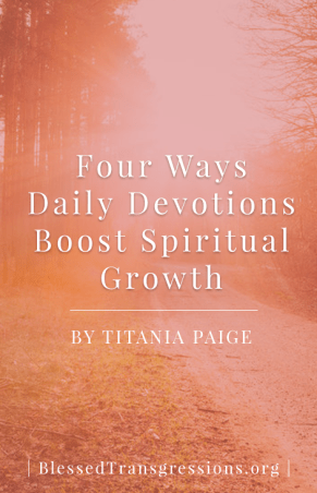 Four Daily Devotions Spiritual Growth - Pinterest