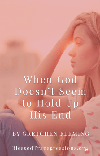 When God Doesn't Hold Up His End