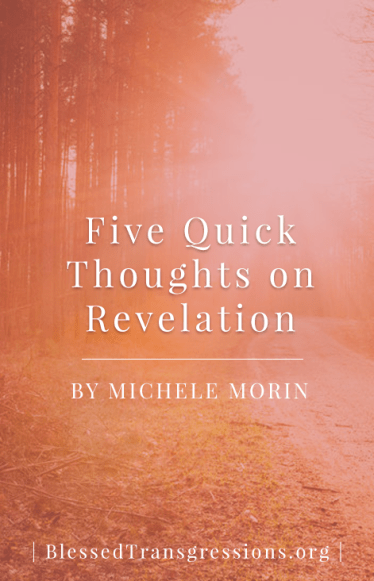 Five Quick Thoughts on Revelation