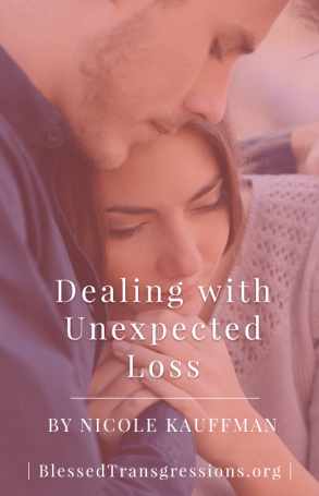 Dealing with Unexpected Loss - Pinterest