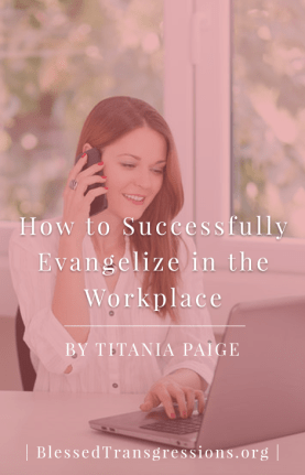 Evangelize Workplace - Pinterest