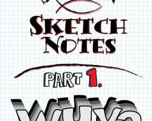 How to Sermon Sketchnote Part 1