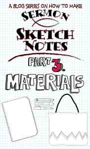 Sermon Sketchnote Series Part 3 – The Materials Post