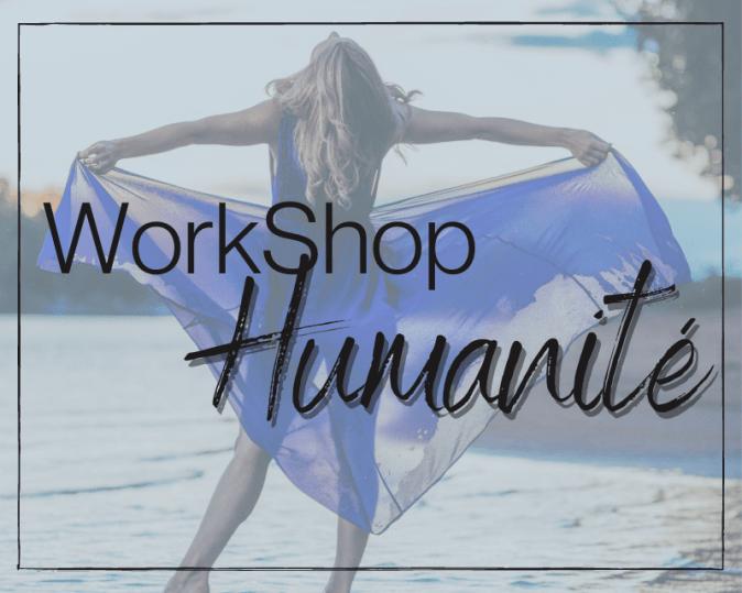 Workshop Humanité