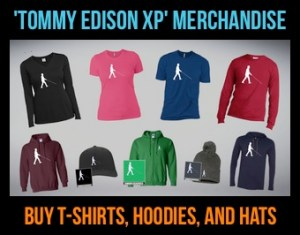 Tommy Edison XP Merchandise