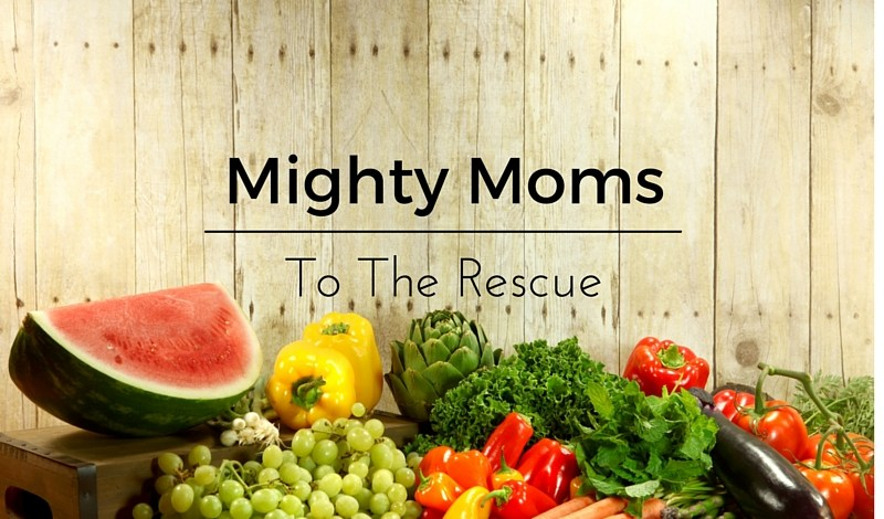 Mighty Moms To The Rescue