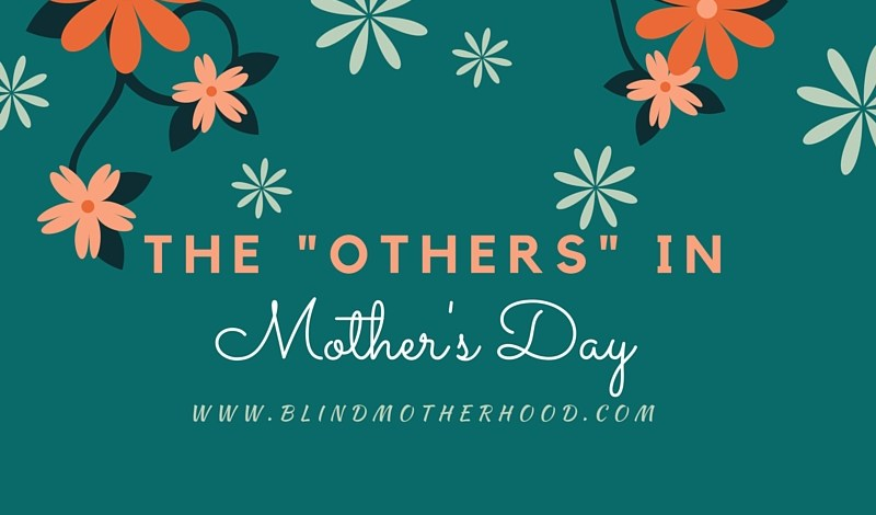 """The """"Others"""" in Mother's Day"""