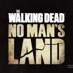 Walking Dead No Mans Land