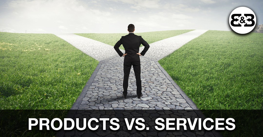 Should You Run A Service Business Or A Product Business Starting Out?