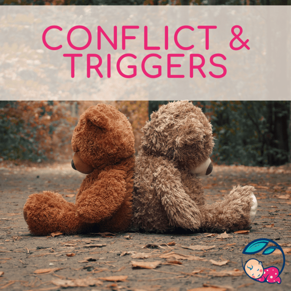 Teddy bears sitting back to back with the words 'Conflict and Triggers' over laid
