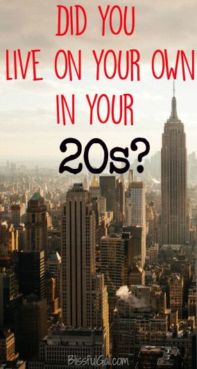 Did you live on your own in your 20s? Here's why you should!