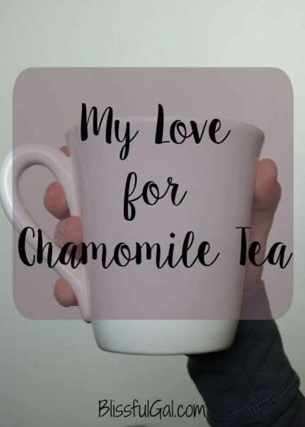 I love chamomile tea so much because it doesn't keep me up at night and help me wind down from the day
