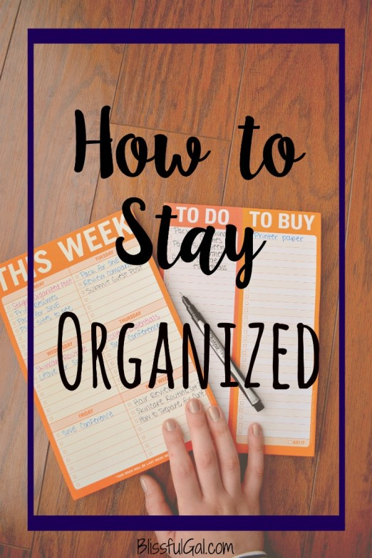 It is so important to know how to stay organized during any time in your life. I share my tips on what works for me