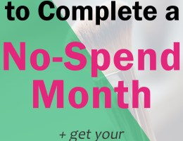 Why You Need to Complete a No Spend Month