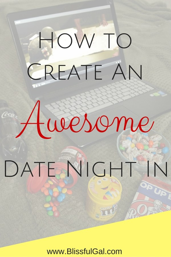 How to Create an Awesome Date Night In - Date nights are such great ways to connect and spend quality time with your significant other. You don't always have to go out and spend tons of money...have a date night in your own home! Check out how I create a fun night with my boyfriend